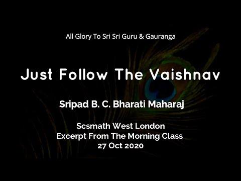 Just Follow The Vaishnav
