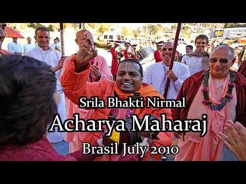 Srila Bhakti Nirmal Acharya Maharaj in Brazil July 2010
