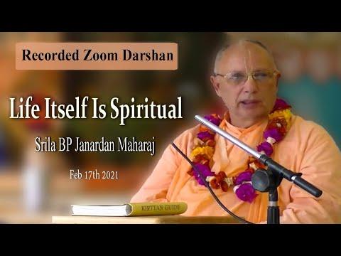 Life Itself Is Spiritual