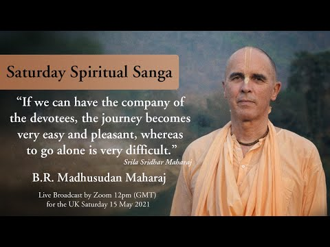 If we can have the company of the devotees…………