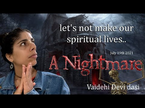Let's not make our spiritual lives a nightmare