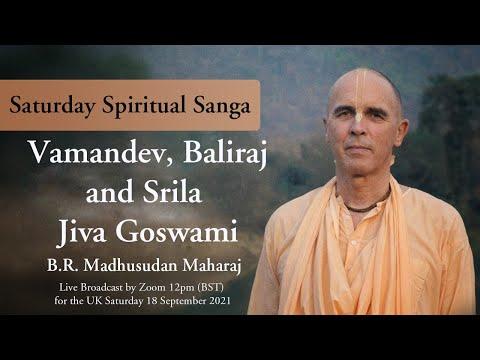 Vamandev, Baliraj and Srila Jiva Goswami